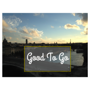 Good to Go (Learning to Be Brave – Part 2)