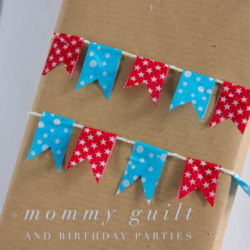 Mommy Guilt and Birthday Parties