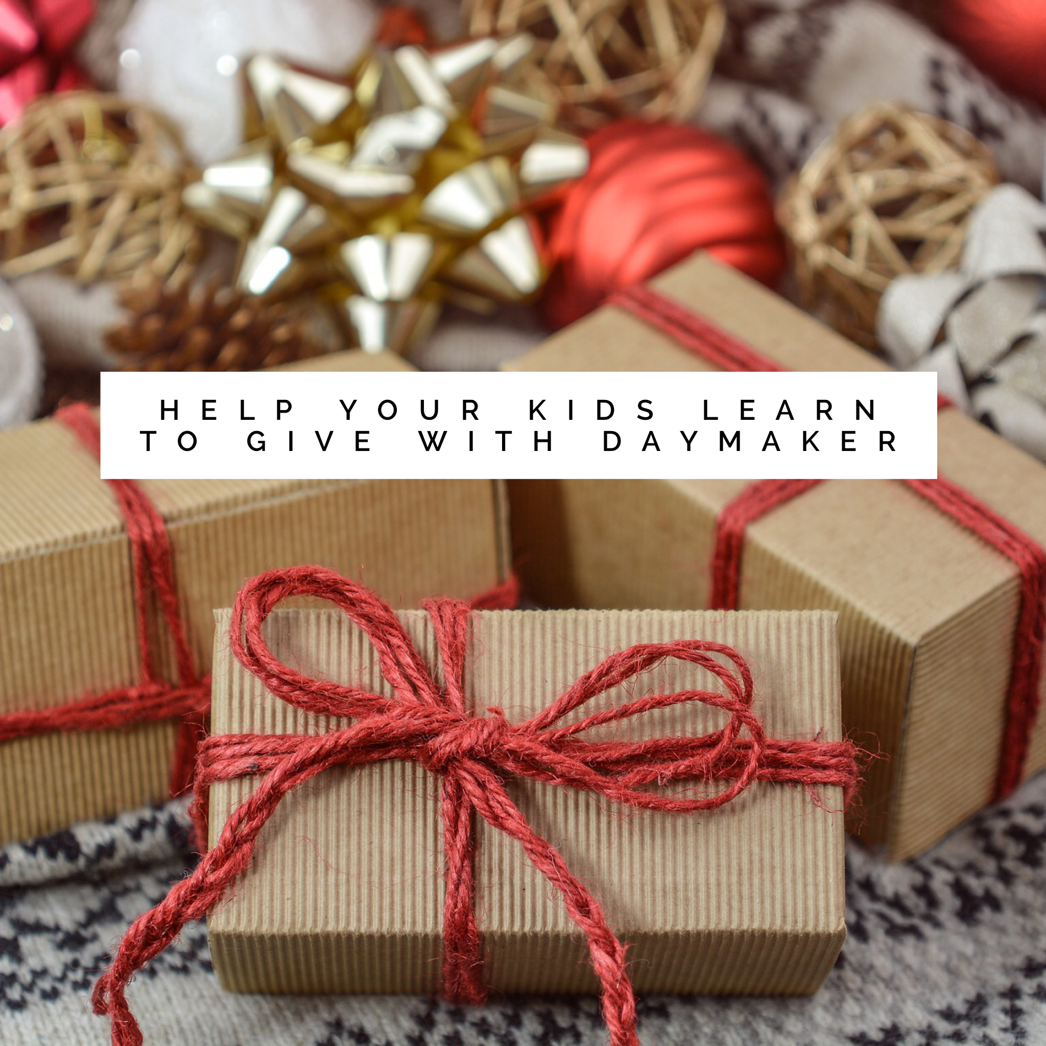 Your Kids Can Buy A Gift For A Kid In Foster Care With Daymaker